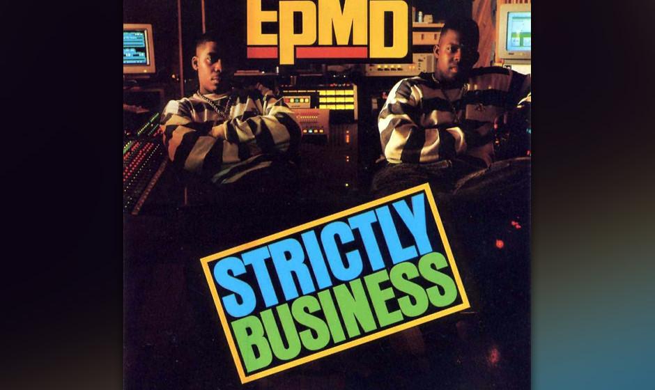 22. - EPMD 'Strictly Business'. (Strictly Business, 1988). Das Großartigste an EMPDs Single ist der selbstproduzierte Beat �