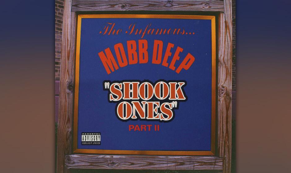 """35. Mobb Deep - 'Shook Ones Part II' ('The Infamous', 1995) Während sie den für sie typischen Track """"all the killers ..."""