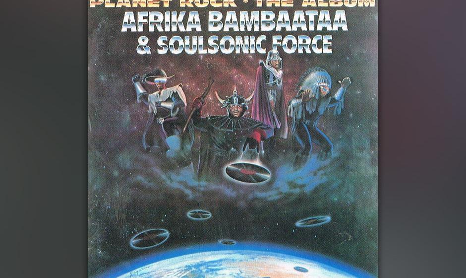 """Afrika Bambaataa & the Soul Sonic Force, 'Planet Rock' (Non-album single, 1982). """"Einer der einflussreichsten Songs überha"""
