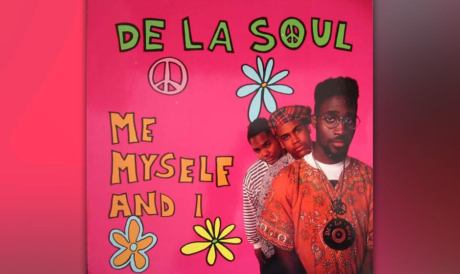44. De La Soul - 'Me, Myself and I' ('Feet High And Rising', 1989) Von ihrem Label dazu gedrängt, ihr abenteuerliches Debüt