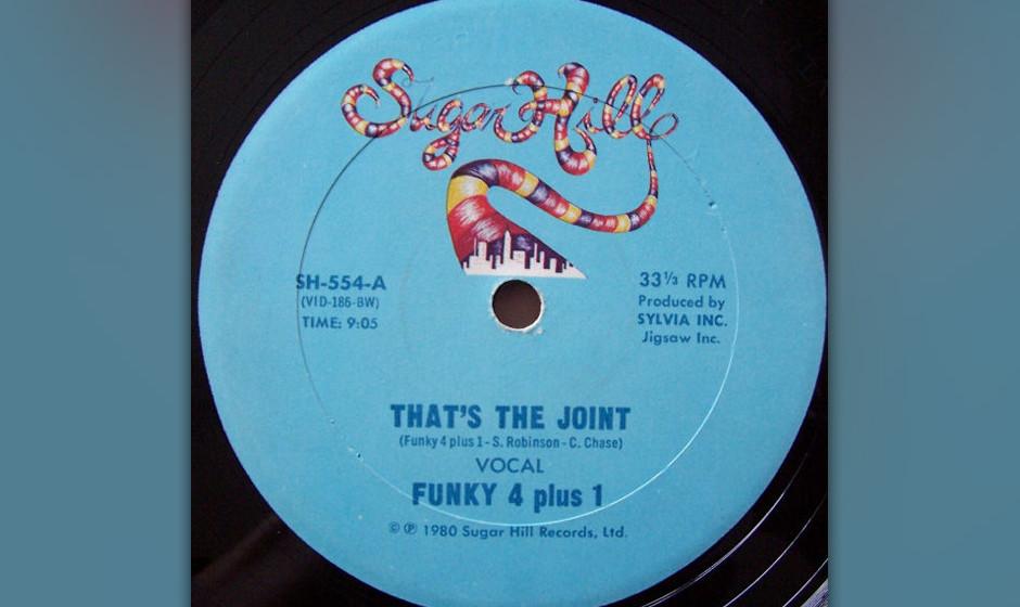 47. Funky 4 + 1 - 'That's the Joint' (1980) Fast zehn Minuten und Gott weiß wie viele Takte voller Ermahnungen und Prahlerei