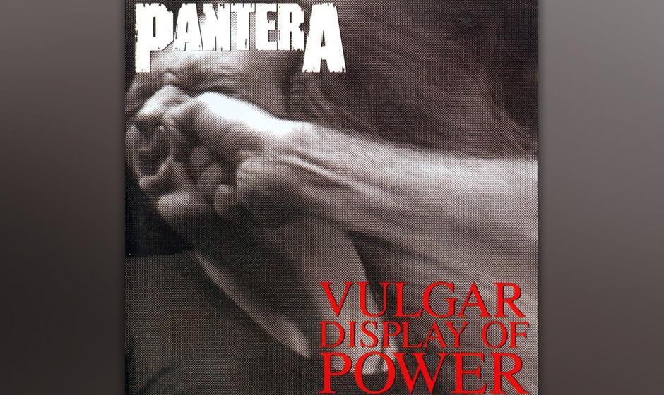 16. Pantera: 'Vulgar Display Of Power' (1992) Eins der einflussreichsten Metal-Alben der 90er-Jahre. Hier passt alles zusamme
