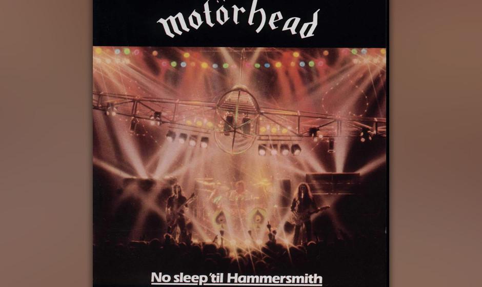 20. Motörhead: 'No Sleep 'Til Hammersmith' (1981) Die klassische Motörhead-Besetzung bei einem Konzert im Hardrocktempel Ha
