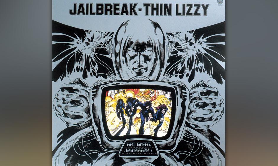 46. Thin Lizzy: 'Jailbreak' (1976) Die zweistimmigen Leads von Gorham und Robertson haben ihre volle Durchschlagskraft entwic