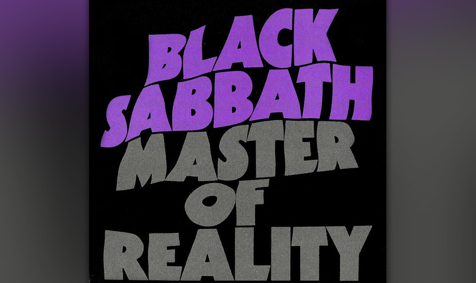 "47. Black Sabbath: 'Master Of Reality' (1971) Vom Kifferhusten des Auftakt-Songs ""Sweat Leaf"" über die noch tiefer gesti"