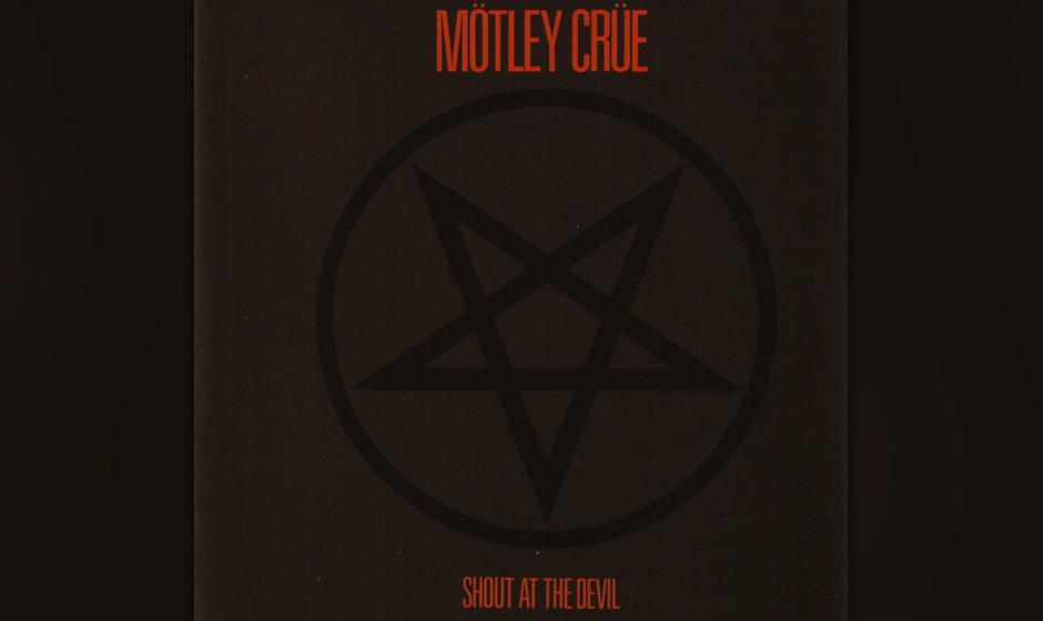 """63. Mötley Crüe: 'Shout At The Devil' (1983) Der Durchbruch für die vier aus L.A., zwei Jahre nach dem Debüt """"Too Fast"""
