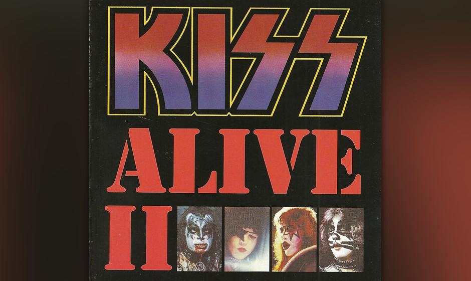 79. Kiss: 'Alive II' (1977) Das erste (A)Live-Album hatte ihre Plattenkarriere erst richtig in Schwung gebracht. Naheliegend,