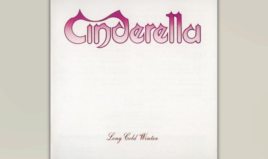 84. Cinderella: 'Long Cold Winter' (1988) Das zweite Album der unterschätzten US-Band, die von  Jon Bon Jovi entdeckt wurde,