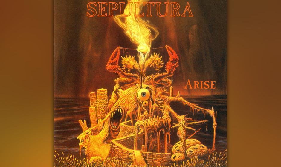 86. Sepultura: 'Arise' (1991) Zwei Alben lang von der Spartenpresse als brasilianische Lachnummer verspottet, nahm sich Produ