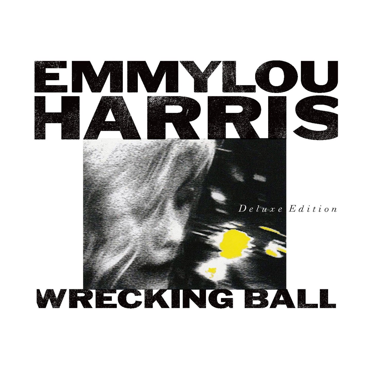 Emmylou Harris - Wrecking Ball (Deluxe Edition)