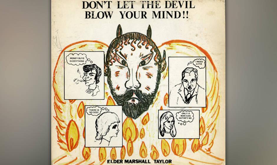 Elder Marshall Taylor: Don't Let The Devil Blow Your Mind