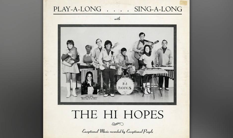 The Hi Hopes: Play -A-Long....Sing-A-Long