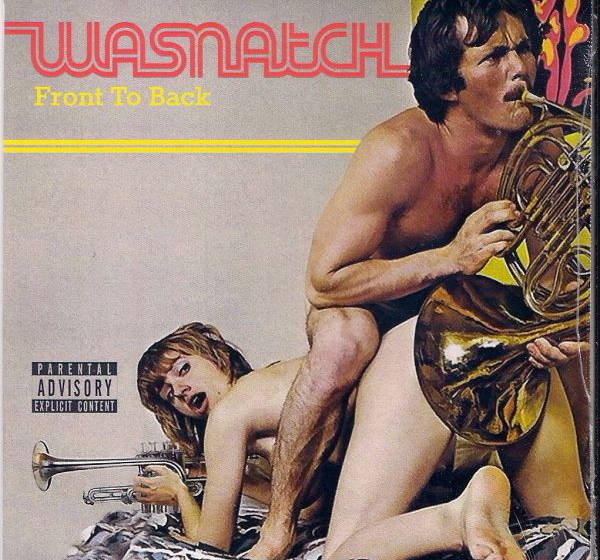 Wasnatch - Front To Back