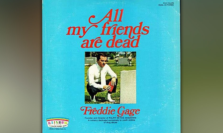 Freddie Gage: All My Friends Are Dead