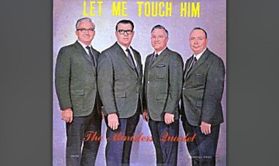 The Minister Quintet: Let Me Touch Him