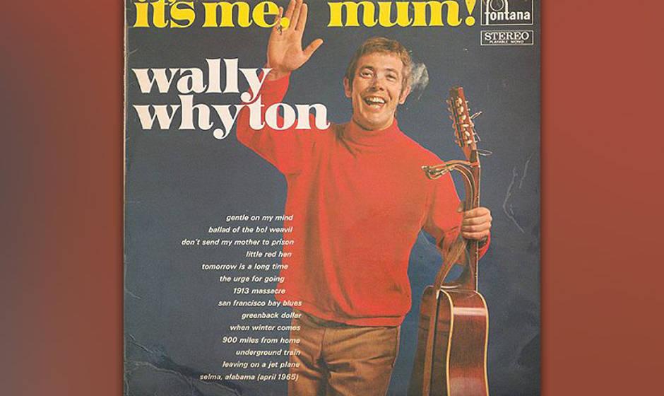Wally Whyton : It's Me Mum!