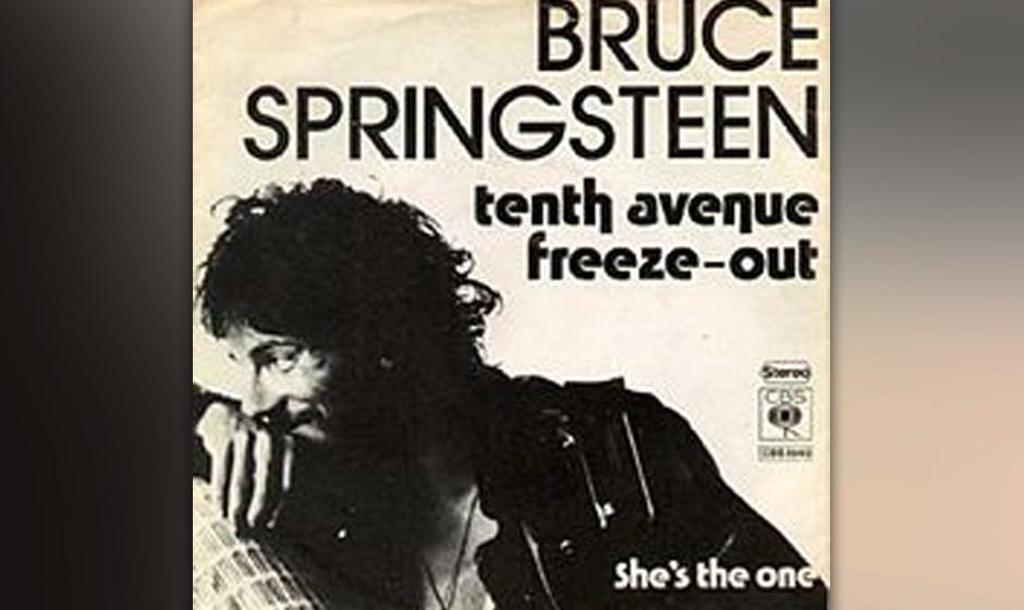 16. 'Tenth Avenue Freeze-Out' (1975)  In 3 Minuten und 11 Sekunden erzählt Springsteen die Legende der Entstehung der E Stre