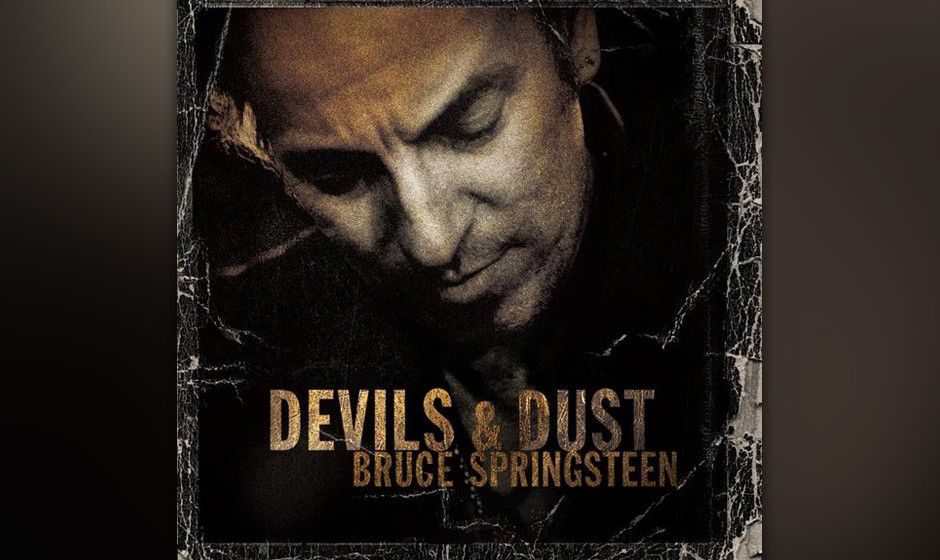 """26. 'Devils & Dust' (2004)  """"We're a long, long way from home, Bobby/ Home is a long, long way from us"""" – """"Devils"""