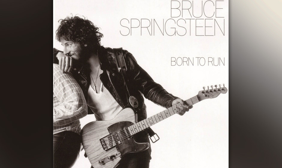 """4. 'Born To Run' (1974)  """"The highway's jammed with broken heroes on a last chance power drive"""": Springsteens Rock'n�"""