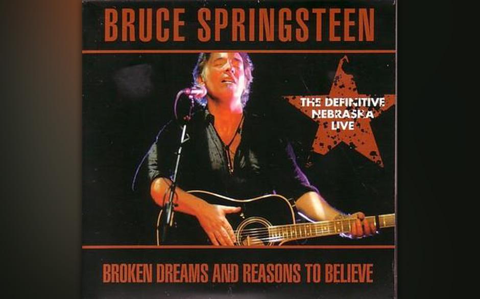 50.  'Reason To Believe' (1982)  Der letzte und optimistischste Song von 'Nebraska', nicht zu verwechseln mit Tim Hardins Lie