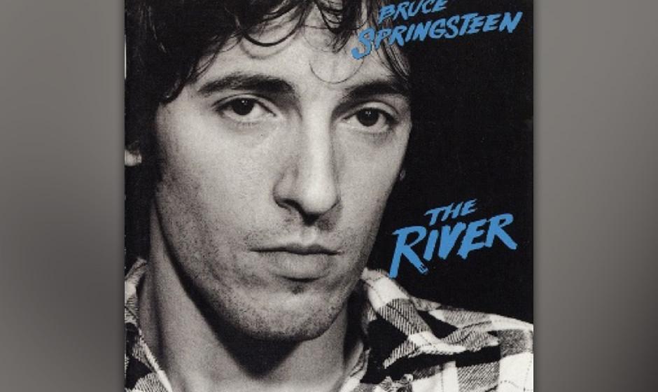 5. 'The River' (1980)  Springsteen selbst bezeichnete das Lied als großen Schritt für sein Storytelling: 'The River' ist d