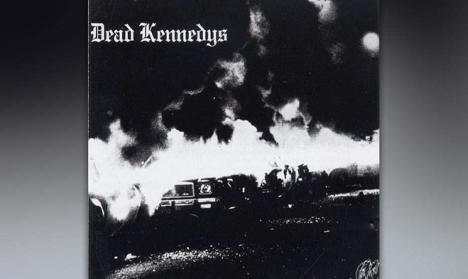 "Dead Kennedys – ""Fresh Fruit For Rotting Vegetables"" (Alternative Tentacles, 1980) Die Erfindung des US-Agitpunk: Da is"