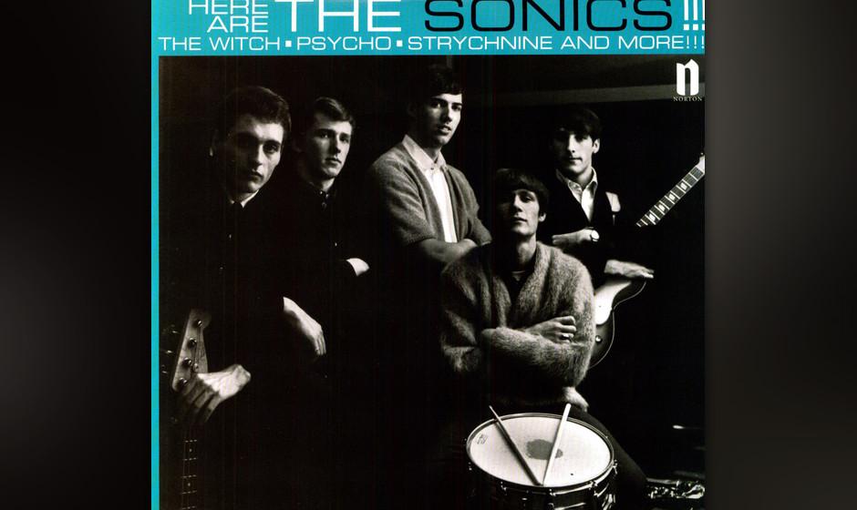 """The Sonics – """"Here Are The Sonics!!!"""" (Etiquette, 1965) Um die Mär vom 77er-Punk als völlig neuartigem Genre zu wider"""