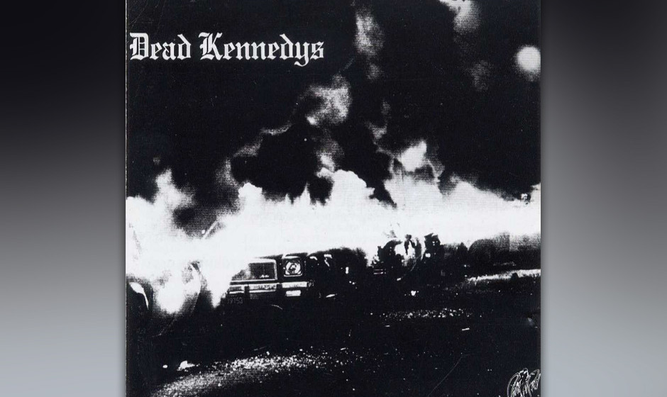 "25. Dead Kennedys – ""Fresh Fruit For Rotting Vegetables"" (Alternative Tentacles, 1980) Die Erfindung des US-Agitpunk: D"
