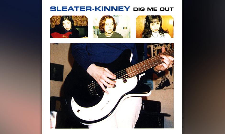 """04. Sleater-Kinney – """"Dig Me Out"""" (Kill Rock Stars, 1997) Sie begannen als angriffslustige Riot Grrrls an der Seite von"""