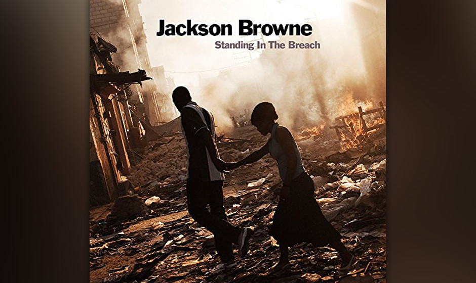 Jackson Browne: Standing In The Breach