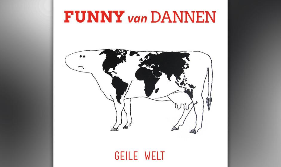 Funny Van Dannen: Geile Welt