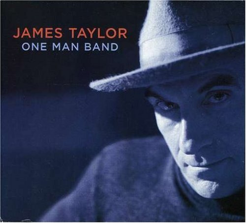 James Taylor One Man Band Cover