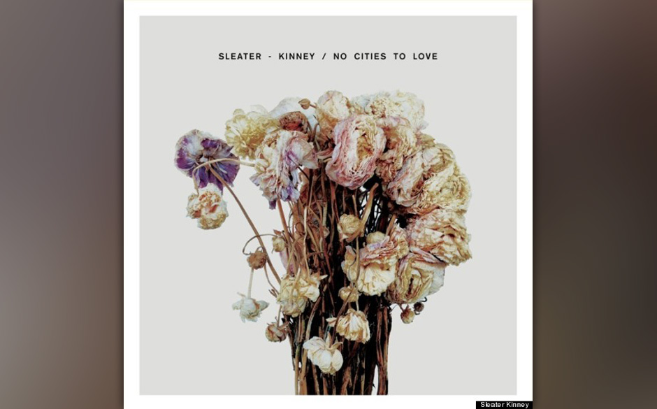 Sleater Kinney -'No Cities To Love' (VÖ: 20.1.)