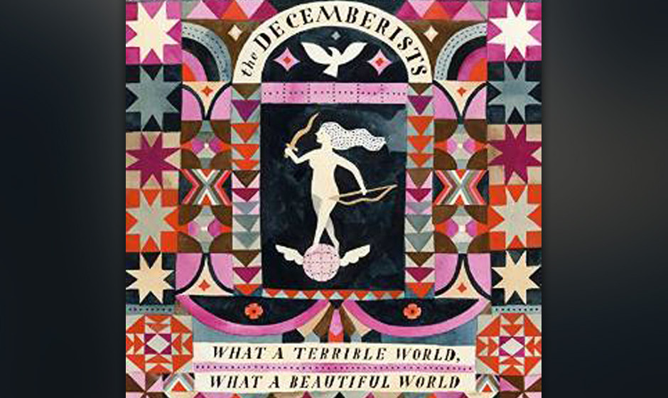 The Decemberists - 'What A Terrible World, What A Beautiful World' (VÖ: 20.1.)