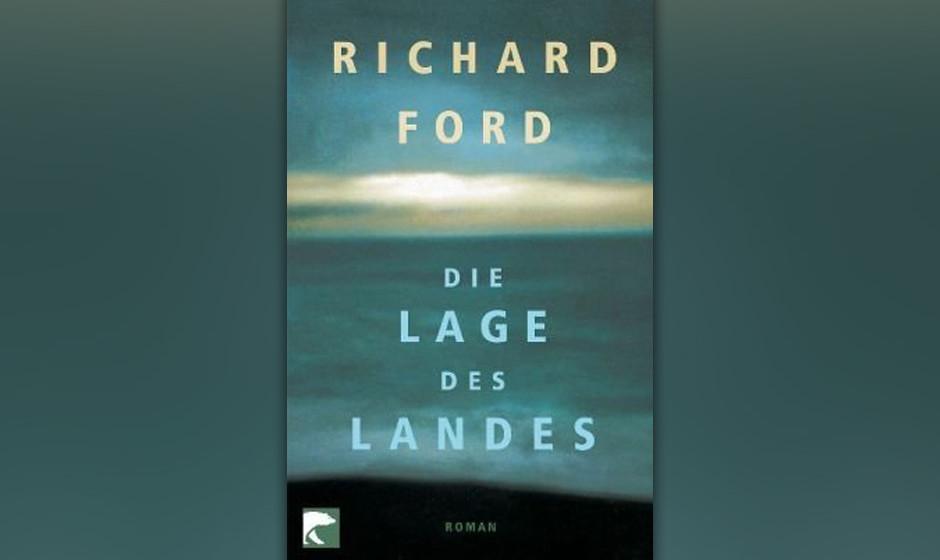 Richard Ford - 'Die Lage Des Landes'