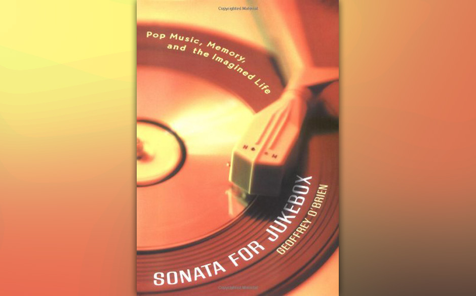 Geoffrey O'Brien - 'Sonata For Jukebox'