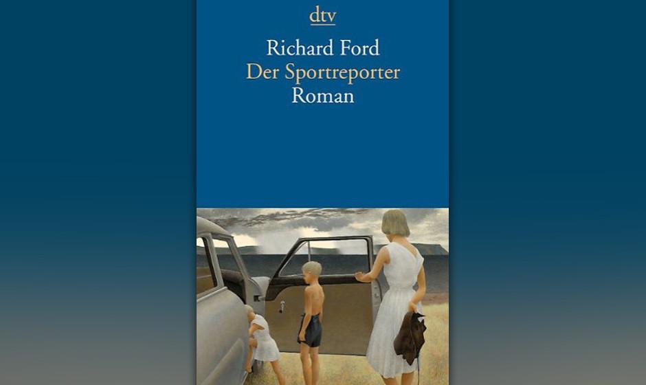 Richard Ford - 'Der Sportreporter'