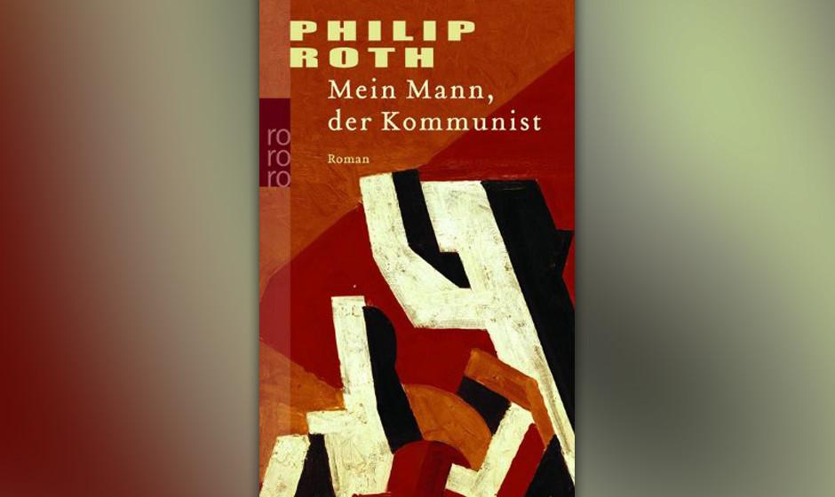 Philip Roth - 'Mein Mann, Der Kommunnist'