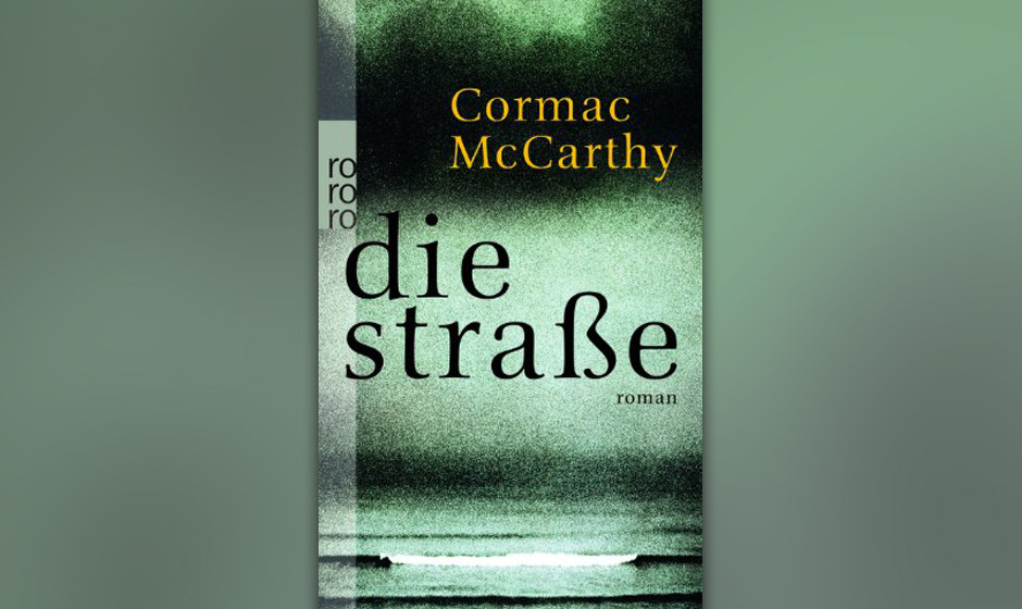 Cormac McCarthy - 'Die Straße'
