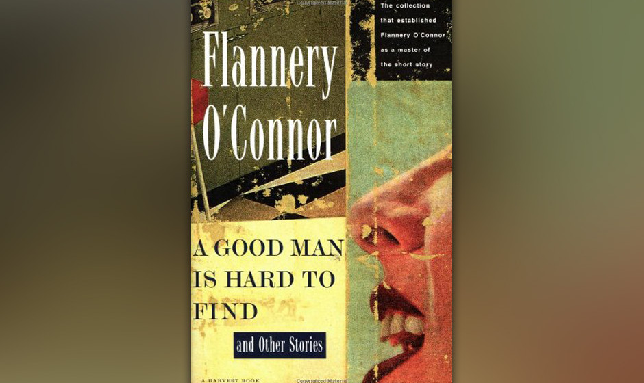 Flannery O'Connor - 'A Good Man Is Hard To Find (And Other Stories)'