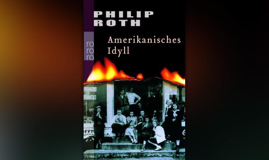 Philip Roth - 'Amerikanisches Idyll'