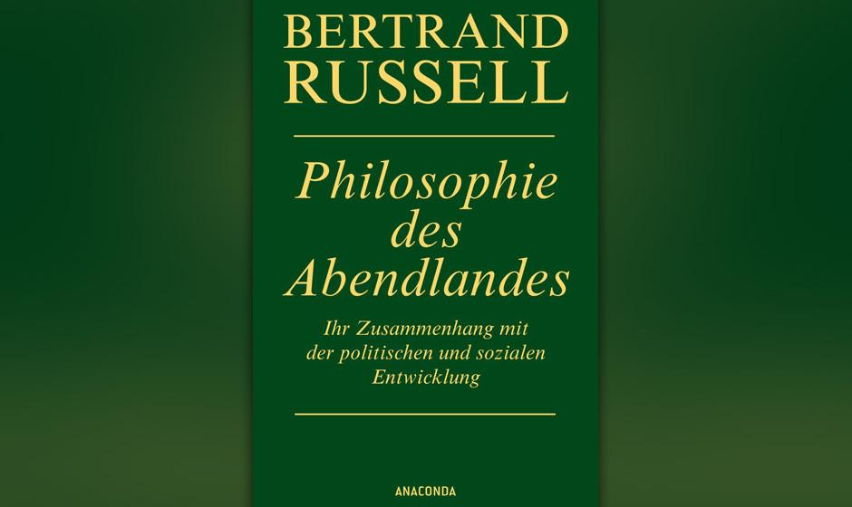 Bertrand Russell - 'Philosophie Des Abendlandes'