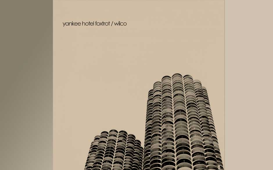 16. Wilco - Yankee Hotel Foxtrot (2002)