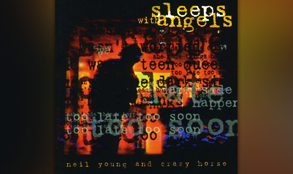 Platz 8: Neil Young & Crazy Horse - 'Sleeps With Angels'