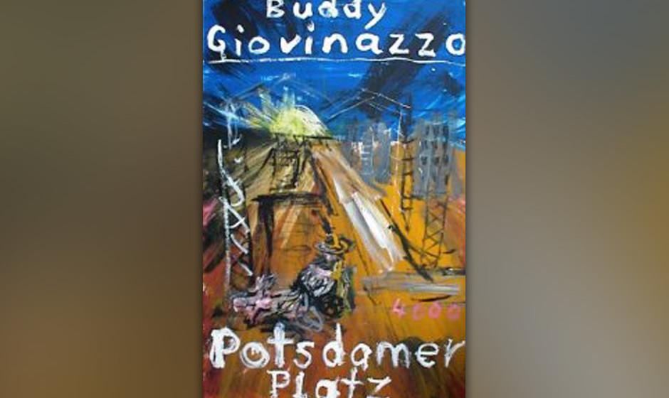 "16. Buddy Giovinazzo: ""Potsdamer Platz"" (2004) Türkenmafia, Stasiseilschaften, Ami-Killer – Berlins Jahrhundertbaustel"