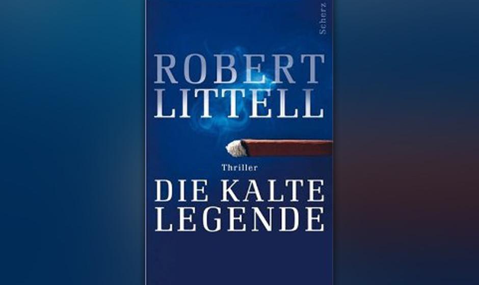 """8. Robert Littell: """"Die kalte Legende"""" (2008) Der unangefochtene Nachfolger von Le Carré. Hier mit einem genialen Spiel"""