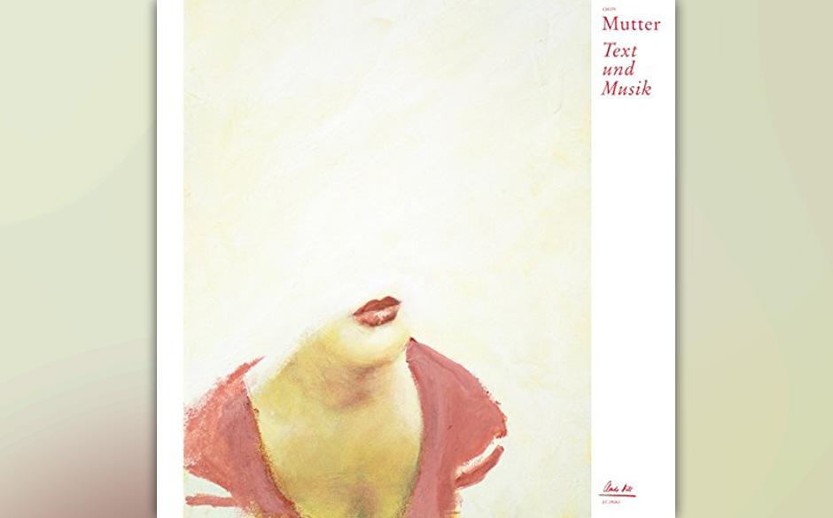 Mutter - 'Text Und Musik'
