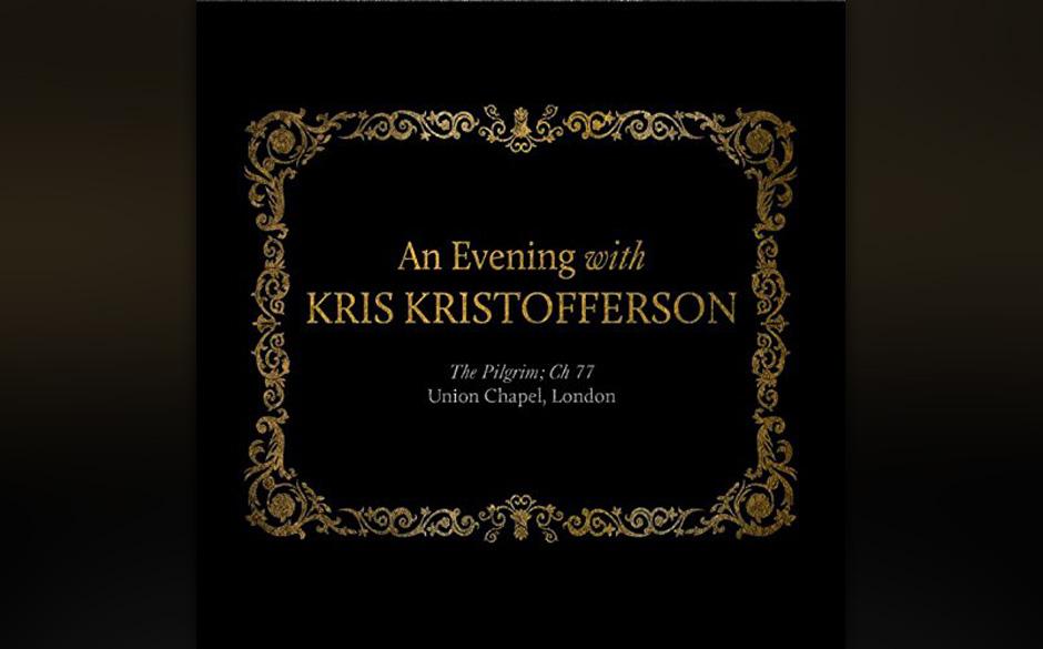 Kris Kristofferson - 'An Evening With Kris Kristofferson - The Pilgrim: Ch 77'