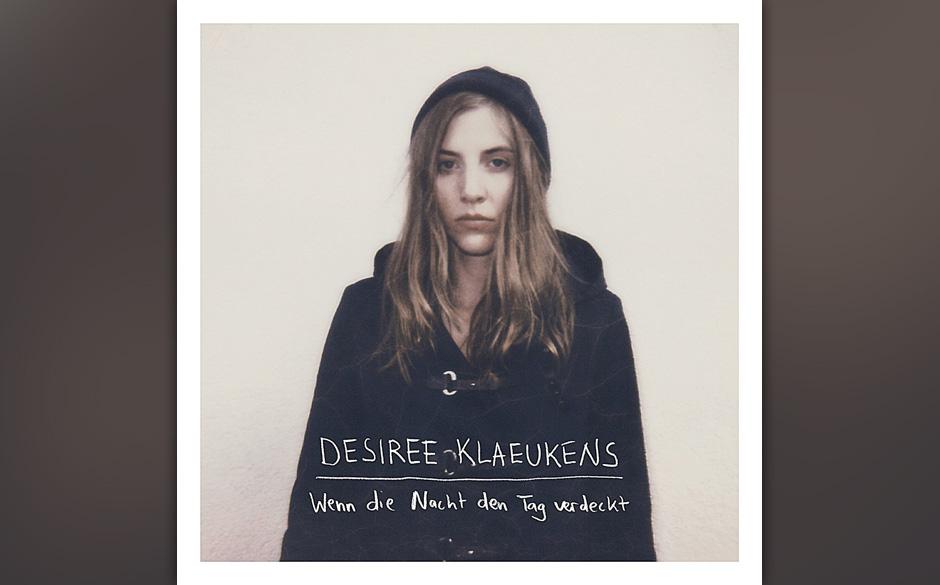 Desiree Klaeukens - 'Wenn Die Nacht Den Tag Verdeckt'