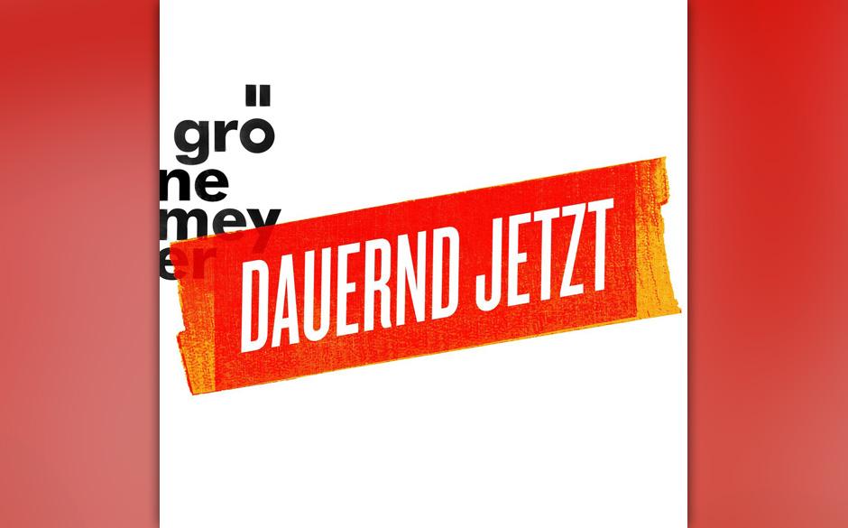 Herbert Grönemeyer - 'Dauernd Jetzt'